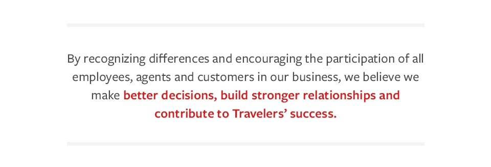 Quote - better decision build stronger relationships and contribute to Travelers' success