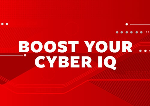 boost your cyber IQ