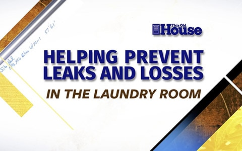 Preventing Leaks and Water Damage in the Laundry Room [Video]
